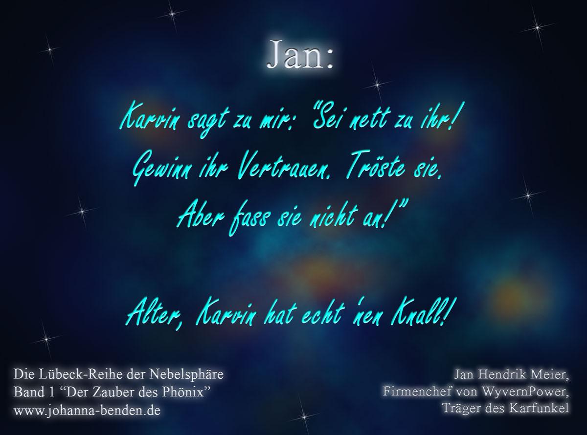 Jan_fass_sie_nicht_an